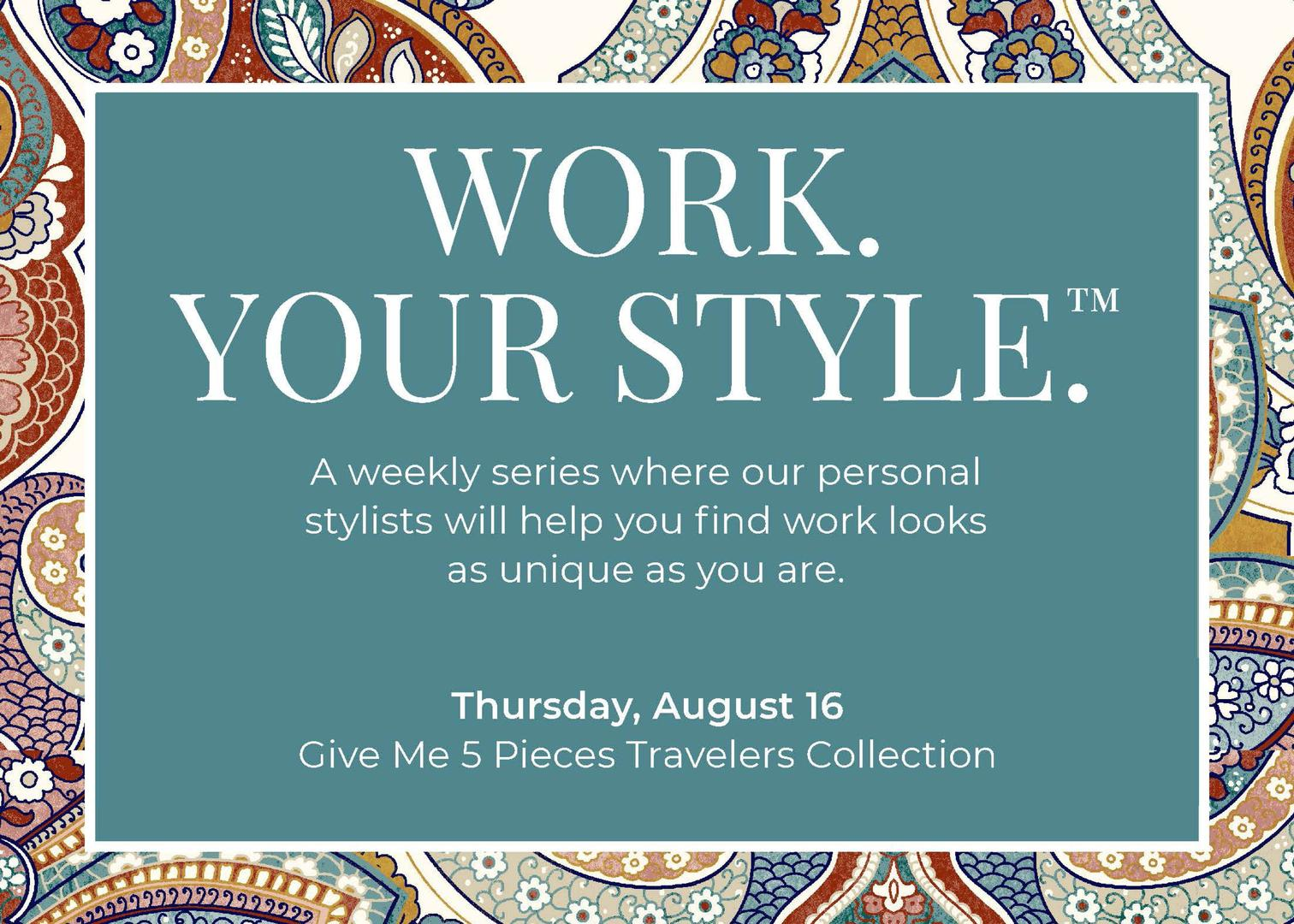 The Orchard Town Center, Work You Style- Give Me 5 Pieces Travelers Collection  Event Image: 14647 Delaware St, Suite 400, Westminster, CO 80023, US
